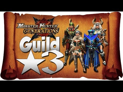 Monster Hunter Generations - Online [Guild★3] | Quests With Subscribers Part 3! [NEW Nintendo 3DS]