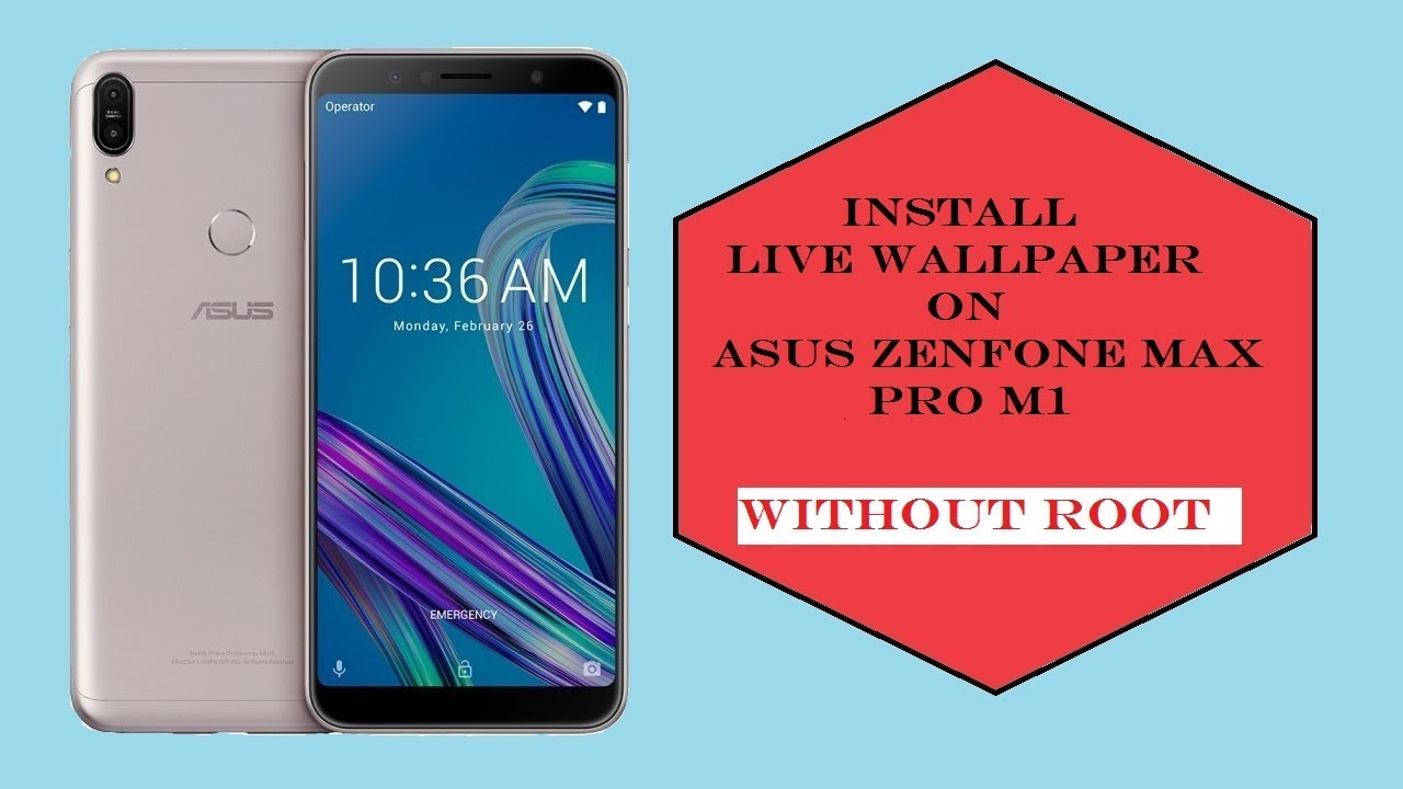 Install live wallpaper in Asus Zenfone Max Pro M1|without root|Easy Process| - YouTube