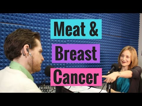 Meat and Breast Cancer Risk | The Exam Room Podcast
