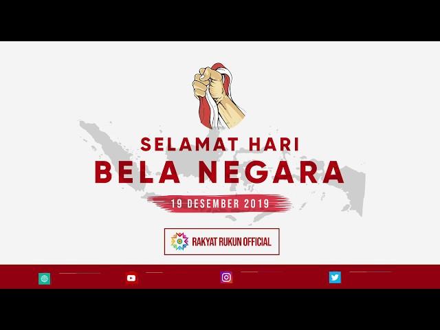 SELAMAT HARI BELA NEGARA | Rakyat Rukun Official