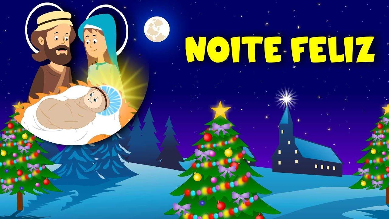 Noite Feliz Música De Natal Youtube