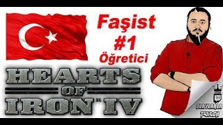 Jahrein - Hearts Of İron 4 Faşist Türkiye #1 (Öğretici)