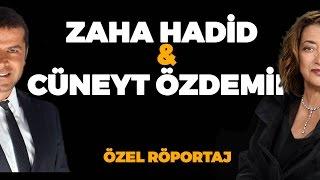 Cüneyt Özdemir'in Ünlü Mimar Zaha Hadid Özel Röportajı