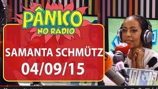 Samanta Schmütz - Pânico - 04/09/15