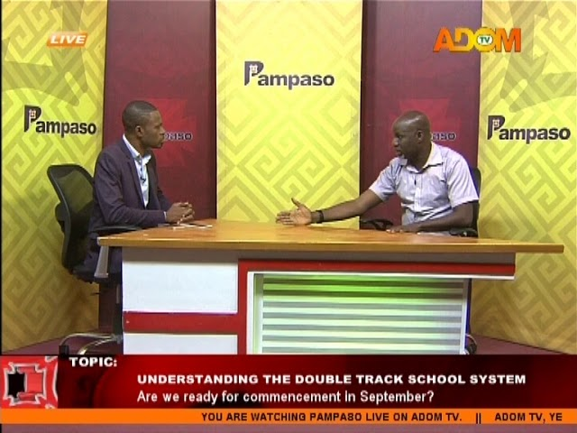 Understanding the double track school system - Pampaso on Adom TV (31-7-18)