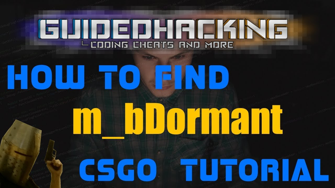 CSGO How to find m_bDormant offset tutorial bDormant