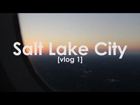 SALT LAKE CITY | VLOG #1