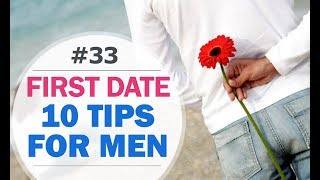 10 FIRST DATE TIPS FOR MEN - 10 FIRST DATE ADVICE FOR MEN | Psychology of Happiness