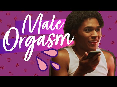 About Sex: Male Orgasm