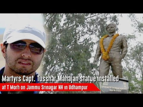 Martyrs Capt.  Tusshar Mahajan statue installed at T Morh on Jammu Srinagar NH in Udhampur