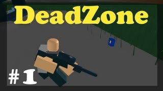 Playing Roblox-DeadZone-Ep 1
