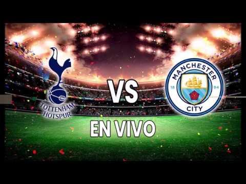 Tottenham vs Manchester City en VIVO HD