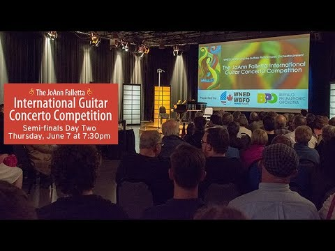 JoAnn Falletta International Guitar Concerto Competition |  Semi-finals Day Two | June 7 2018