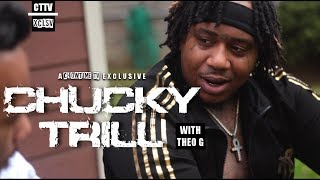 CHUCKY TRILL ON CARTEL LIFESTYLE, MUSIC FOR THE SOUL AND STREET VERIFIED