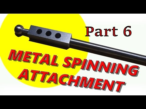 Metal Spinning Attachment for the Lorch Lathe Pt 6