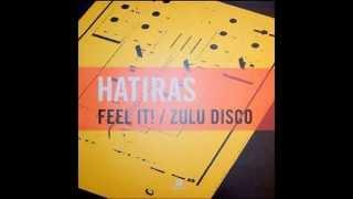 HATIRAS   Feel It Disko Kidz