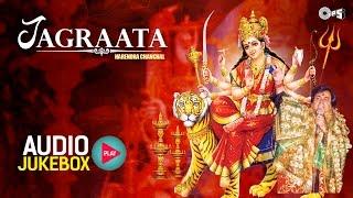 Mata Ka Jagrata by Narendra Chanchal - Audio Jukebox | Mata Rani Bhajans