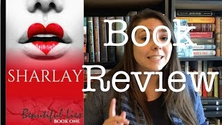 Beautiful Lies by Sharlay | Let's Talk Books