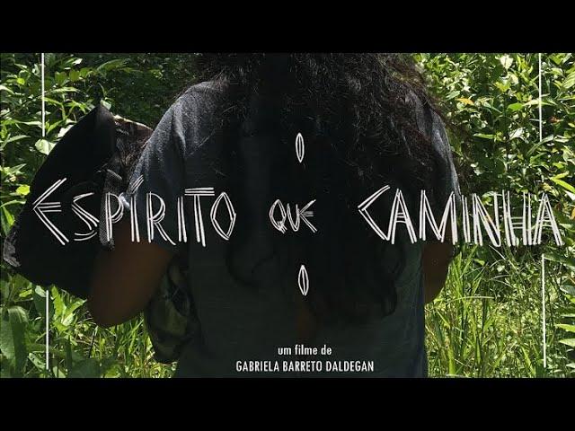 Espírito que caminha (2021)