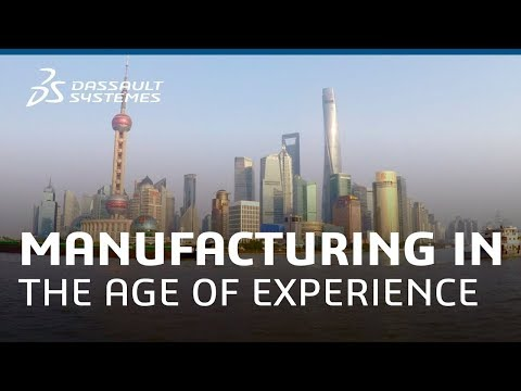 Manufacturing in the Age of Experience, Shanghai - November 7-8, 2017 - Dassault Systèmes