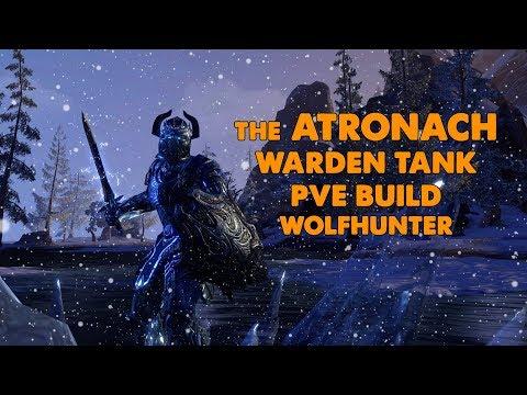 "ESO - ""The Atronach"" - Warden PVE Tank Build - (Wolfhunter)"