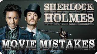 MOVIE MISTAKES - Sherlock Holmes || 1 & 2  [HD]
