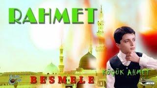 Küçük Ahmet - Besmele