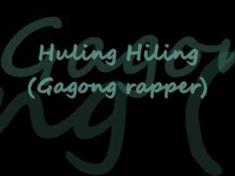 Huling Hiling by Gagong rapper