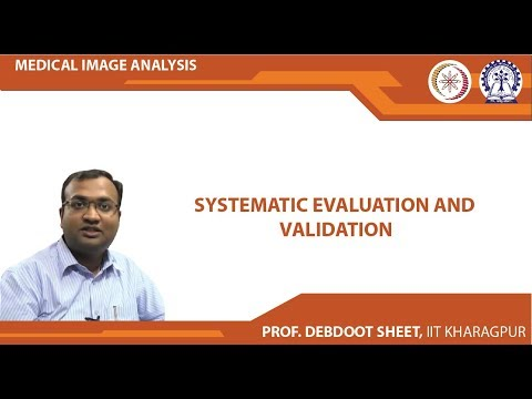 Medical Image Analysis (Lec10) - Systematic Evaluation and Validation