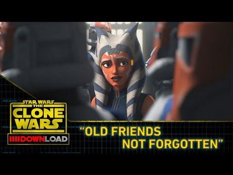 "Clone Wars Download: ""Old Friends Not Forgotten"""