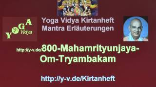 Mahamrityunjaya Mantra Om Tryambakam Moksha Mantra - Übersetzung und Bedeutung 800