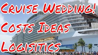 Cruise Ship Wedding Ideas Costs and Logisitics New Cruise Ships 2018 Q andA
