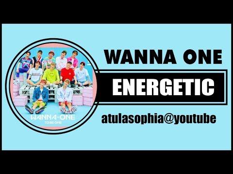 [Phiên âm Tiếng Việt] Energetic – Wanna One