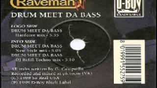 Raveman - Drum Meet Da Bass