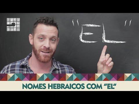 """Nomes hebraicos com """"EL"""""""