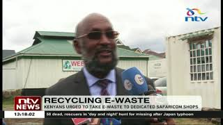 Kenyans urged to take e-waste to dedicated Safaricom shops