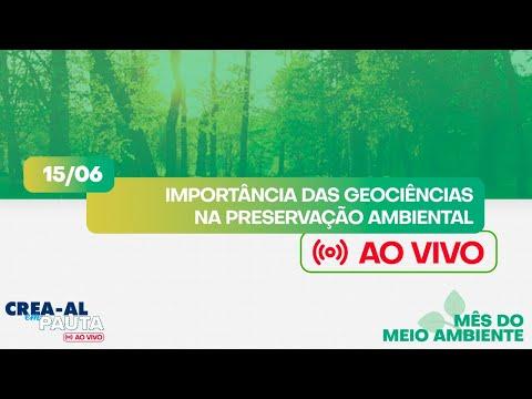 Importância das Geociências na Preservação Ambiental - MÊS DO MEIO AMBIENTE