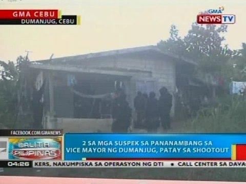 2 sa mga suspek sa pananambang sa vice mayor ng Dumanjug, patay sa shootout