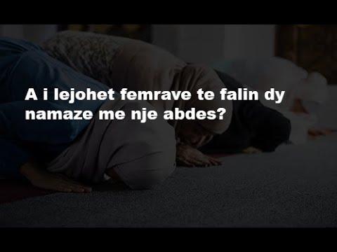 A ju lejohet femrave të falin dy namaze me një abdes? - Dr. Imam Ahmed Kalaja
