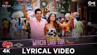 Mirchi Lagi Toh Lyrical | Sara Ali Khan | Varun Dhawan | Alka Yagnik | Kumar Sanu | Coolie No.1