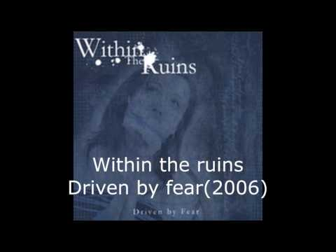 Within The Ruins - Driven By Fear(full EP)