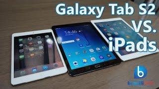 Galaxy Tab S2 VS iPads - Comparativo