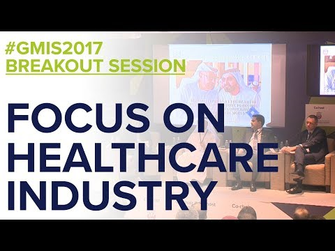 Focus on the Healthcare Industry - GMIS 2017 Day 1
