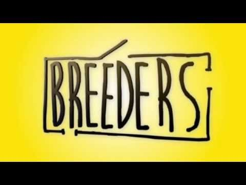 Breeders at St.James Theatre, London