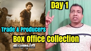 Saaho Box Office Collection Day 1 Trade And Producers