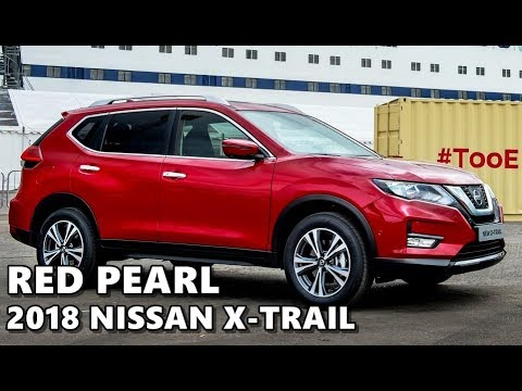 2018 Nissan X Trail Red Pearl Exterior Interior Youtube