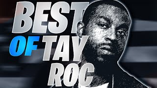 BEST OF TAY ROC (URL) PART 2