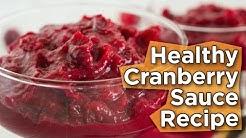 Healthy Cranberry Sauce Recipe   No Refined Sugar   Vegan   Nutritarian