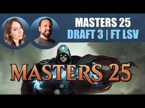 Masters 25 Draft #3 featuring LSV / Magic: The Gathering