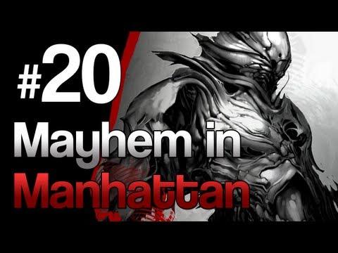 [20] Mayhem in Manhattan (Prototype w/ GaLm)